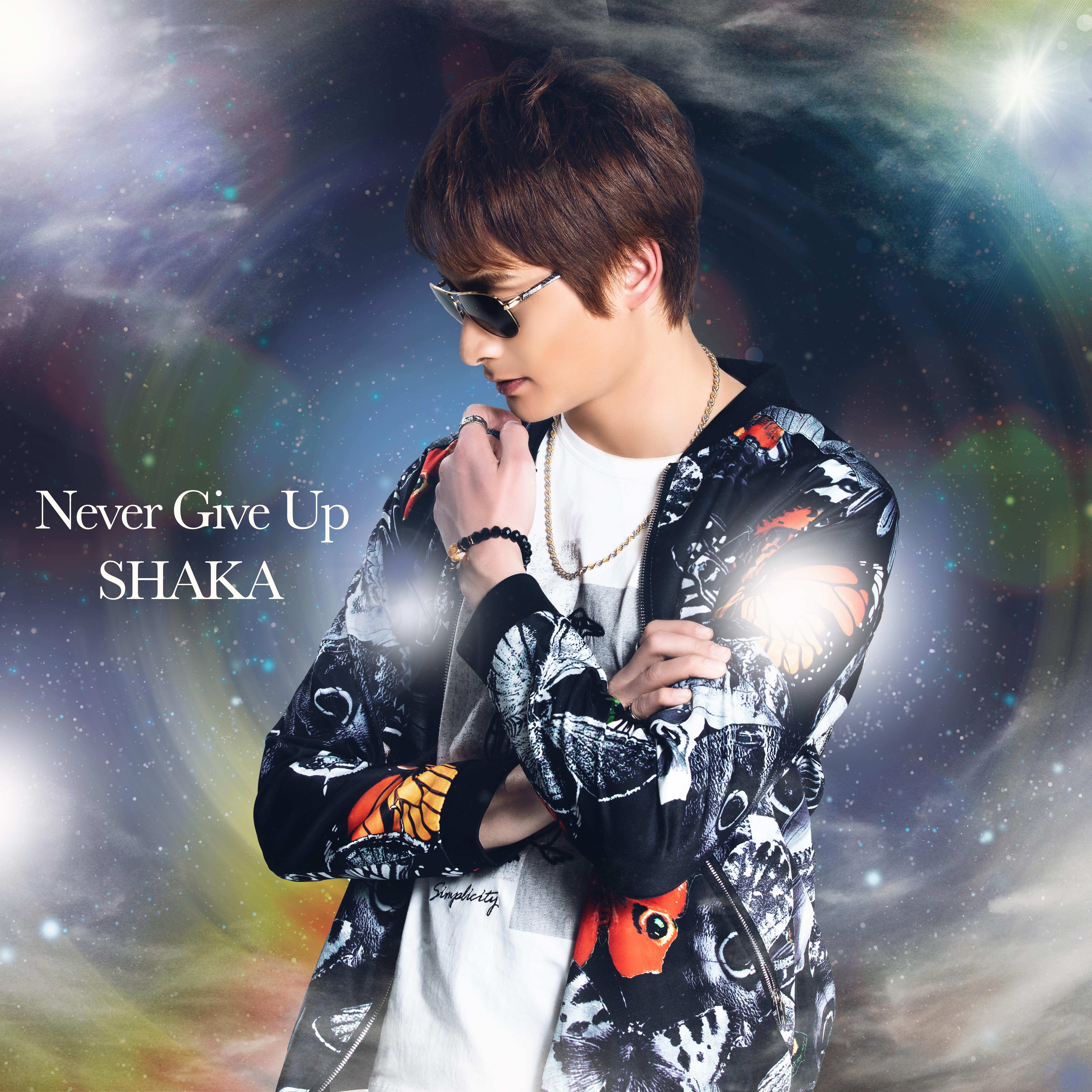 SHAKA Never Give Up